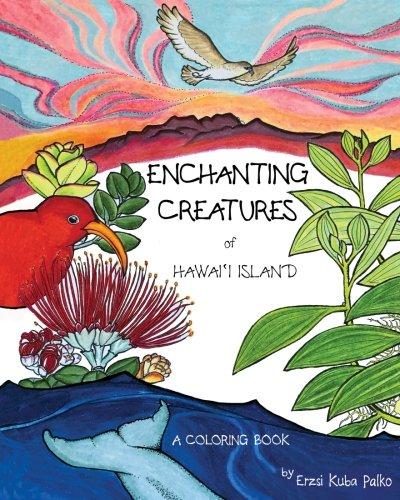 Enchanting Creatures of Hawai'i Island: A Coloring Book