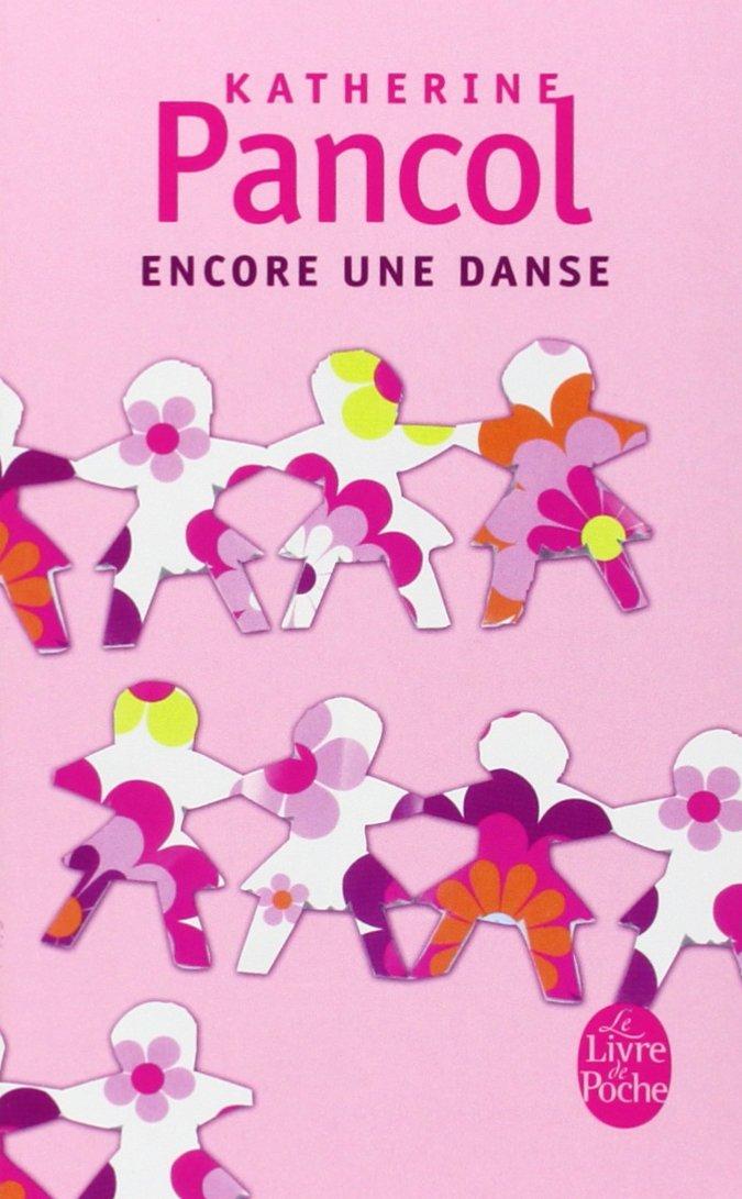 Encore une danse (Le Livre de Poche)