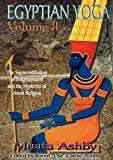 Egyptian Yoga II: The Supreme Wisdom of Enlightenment
