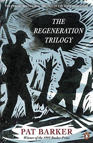 The Regeneration Trilogy by Pat Barker (2014-02-27)
