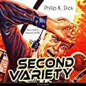 Second Variety Audiobook by Philip K. Dick Narrated by Edward Miller