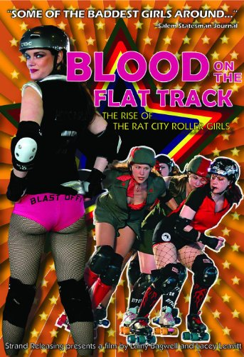 City Flat - Blood On The Flat Track: The Rise of the Rat City Rollergirls