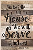 As For Me And My House We Will Serve The Lord 35.9 x 23.75 Faux Distressed Wood Barn Board Wall Mounted Sign