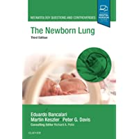 The Newborn Lung: Neonatology Questions and Controversies (Neonatology: Questions & Controversies)