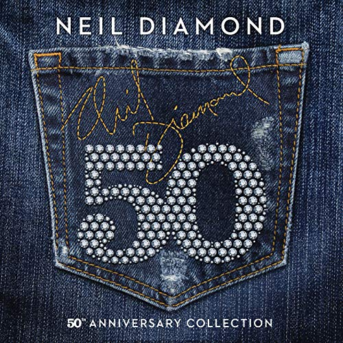 50th Anniversary Collection (Neil Diamond Best Hits)