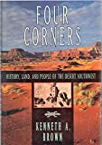 img - for Four Corners: History, Land and People of the Desert Southwest book / textbook / text book