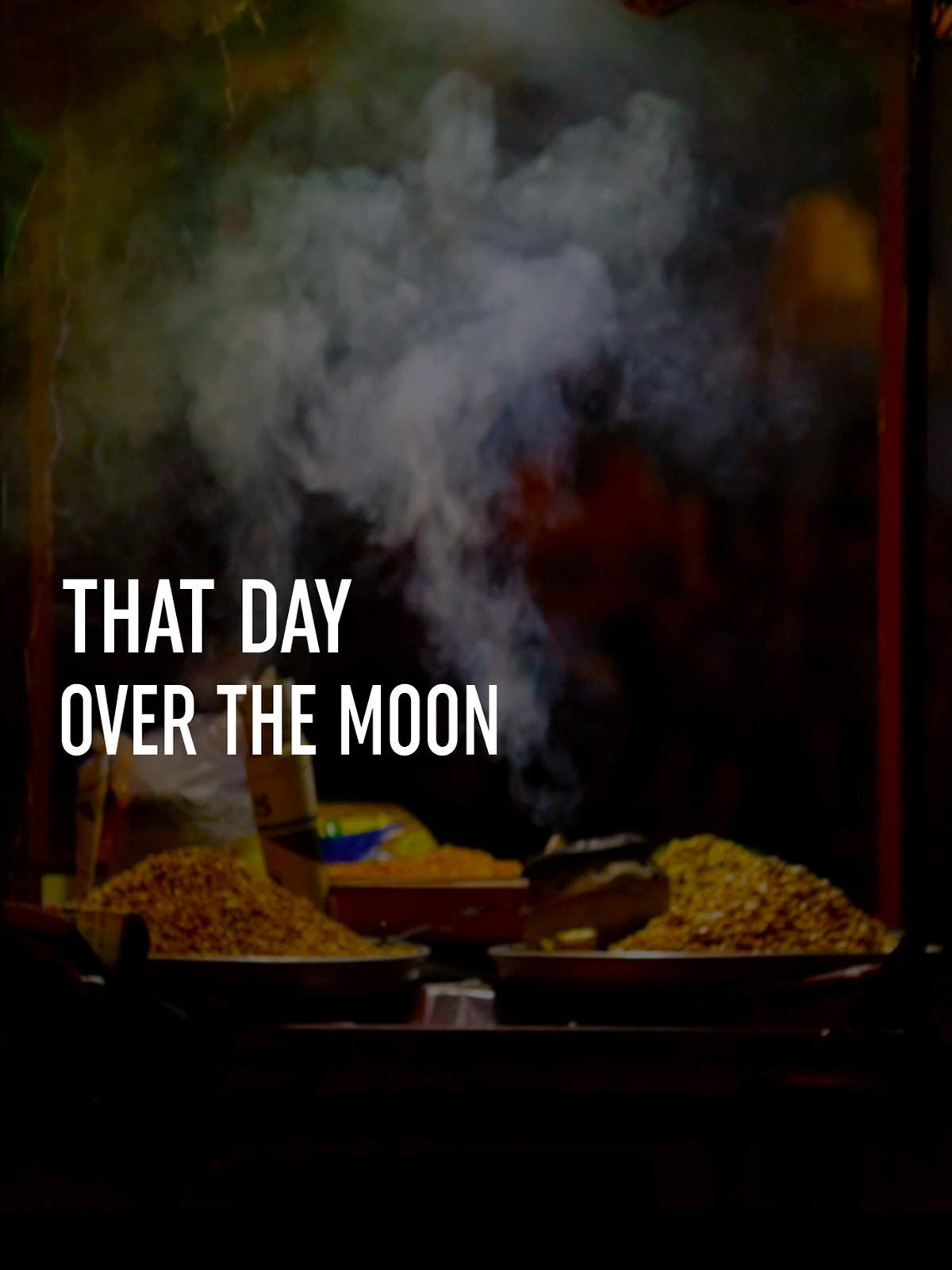 That Day Over the Moon on Amazon Prime Video UK
