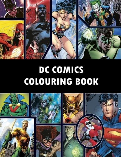 DC Comics Colouring Book: Comic, Comic strip, super heroes, hero, Vilains, The Flash, Wonderwoman, Lex Luthor, Present, Gift, Coloring, Thanksgiving, DC, Anime, Marvel, America, Liberty, USA [J Jackson] (Tapa Blanda)