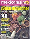 img - for Revista mexicanisimo. Abrazo a una pasi n. N mero 41.  Buen provecho! book / textbook / text book