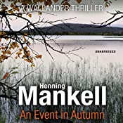 An Event in Autumn: An Inspector Wallander Mystery | Henning Mankell