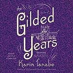 The Gilded Years: A Novel | Karin Tanabe