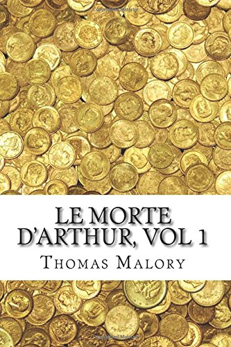 Le Morte D'Arthur, vol 1 PDF
