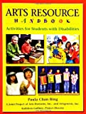 Arts Resource Handbook, Paula Chan Bing and Arts Horizon Staff, 1591580269