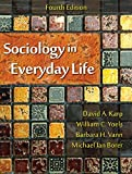 img - for Sociology in Everyday Life, Fourth Edition [2/24/2016] David A. Karp book / textbook / text book