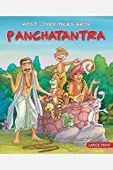 Most Loved Tales From Panchatantra Kindle Edition