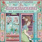 Die magische Rettung (Die Glücksbäckerei 5) | Kathryn Littlewood