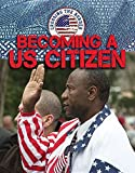 Becoming a U.s. Citizen (Crossing the Border)
