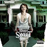 Home Sweet Home [Explicit]