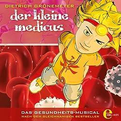 Der Kleine Medicus. Das Gesundheitsmusical