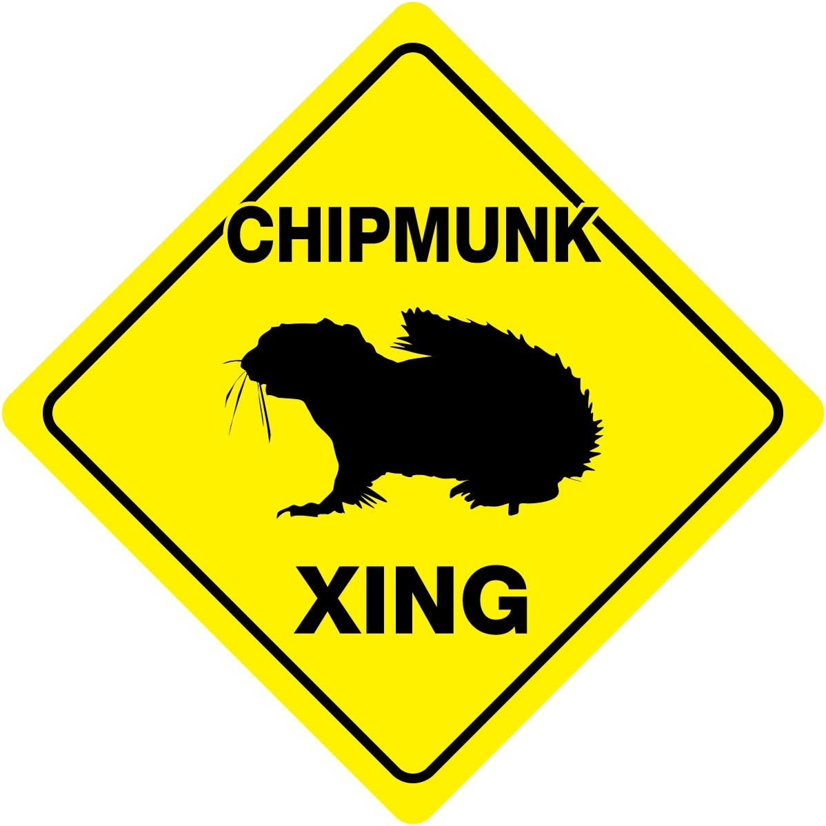 Chipmunk Crossing Xing Sign New Made in USA