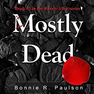 Mostly Dead Audiobook