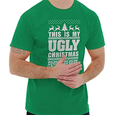 7bf3ff90e Brisco Brands My Ugly Christmas Sweater Funny Holiday T Shirt Tee Irish  Green