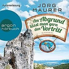 Am Abgrund lässt man gern den Vortritt (Hubertus Jennerwein 10) Hörbuch von Jörg Maurer Gesprochen von: Jörg Maurer