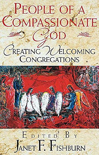 People of a Compassionate God: Creating Welcoming Congregations