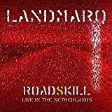 Roadskill Live In The Netherlands By Landmarq (2015-06-01)