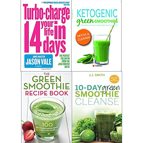 Turbocharge your life in 14 days, ketogenic green smoothies, green smothie recipe book and 10 day green smoothie cleanse 4 books collection set