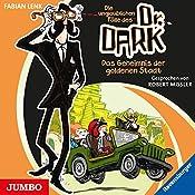 Das Geheimnis der goldenen Stadt (Die unglaublichen Fälle des Dr. Dark 1) | Fabian Lenk