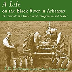 A Life on the Black River in Arkansas