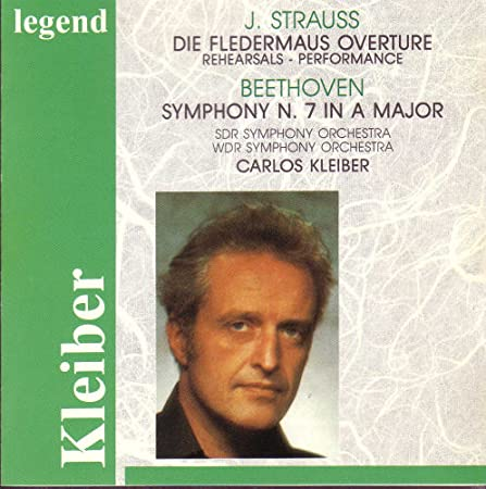 J. Strauss: Die Fledermaus Overture Beethoven: Symphony 7/Kleiber