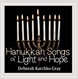 Hanukkah Songs of Light and Hope