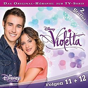 Violetta 11 & 12 (Violetta Staffel 2) Hörspiel