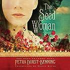 The Seed Woman: The Seed Traders' Saga, Book 1 Hörbuch von Petra Durst-Benning, Edwin Miles - translator Gesprochen von: Kristin Watson Heintz