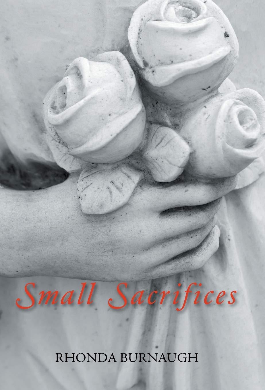 Small Sacrifices by Trafford on Demand Pub