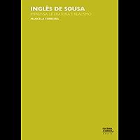Inglês de Sousa: Imprensa, literatura e realismo
