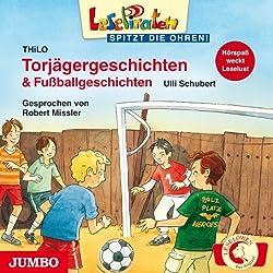 Torjägergeschichten & Fußballgeschichten (Lesepiraten)
