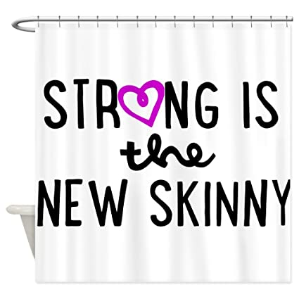 Amazon CafePress Strong Is The New Skinny Girly Shower Curtain