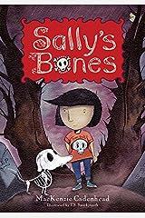 Sally's Bones Kindle Edition