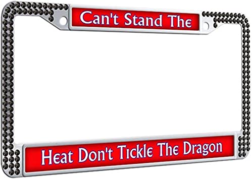 Don/'t Tickle The Dragon Black Frame Can/'t Stand The Heat