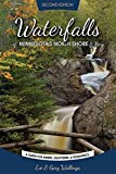 Waterfalls of Minnesota's North Shore and More, Expanded Second Edition: A Guide for Hikers, Sightseers and Romantics by Eve and Gary Wallinga (2015-06-15)