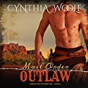 Mail Order Outlaw: The Brides of Tombstone, Book 1 Audiobook by Cynthia Woolf Narrated by Lia Frederick