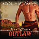 Mail Order Outlaw: The Brides of Tombstone, Book 1 | Cynthia Woolf
