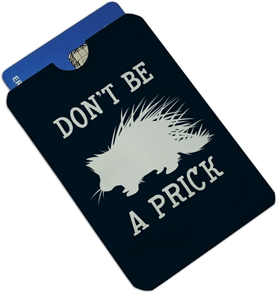 Porcupine Dont Be A Prick Funny Credit Card RFID Blocker Holder Protector Wallet Purse Sleeves Set of 4