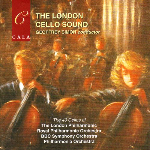 The London Cello Sound (Cello Album)