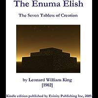 The Enuma Elish: The Seven Tablets of Creation (English Edition)
