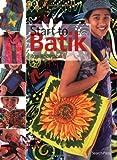 Start to Batik (Start to series)