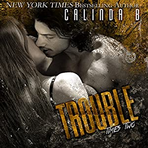 Trouble Times Two Audiobook